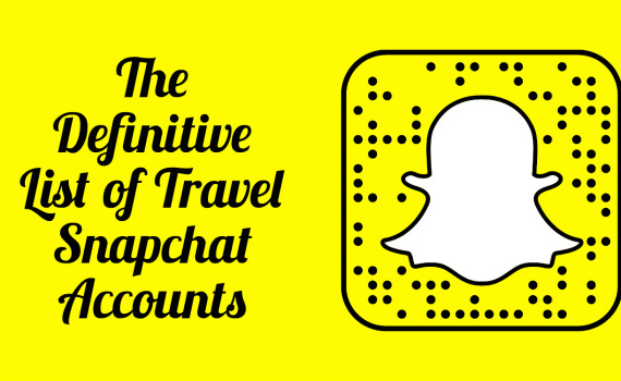 The Definitive List of Travel Snapchat Accounts