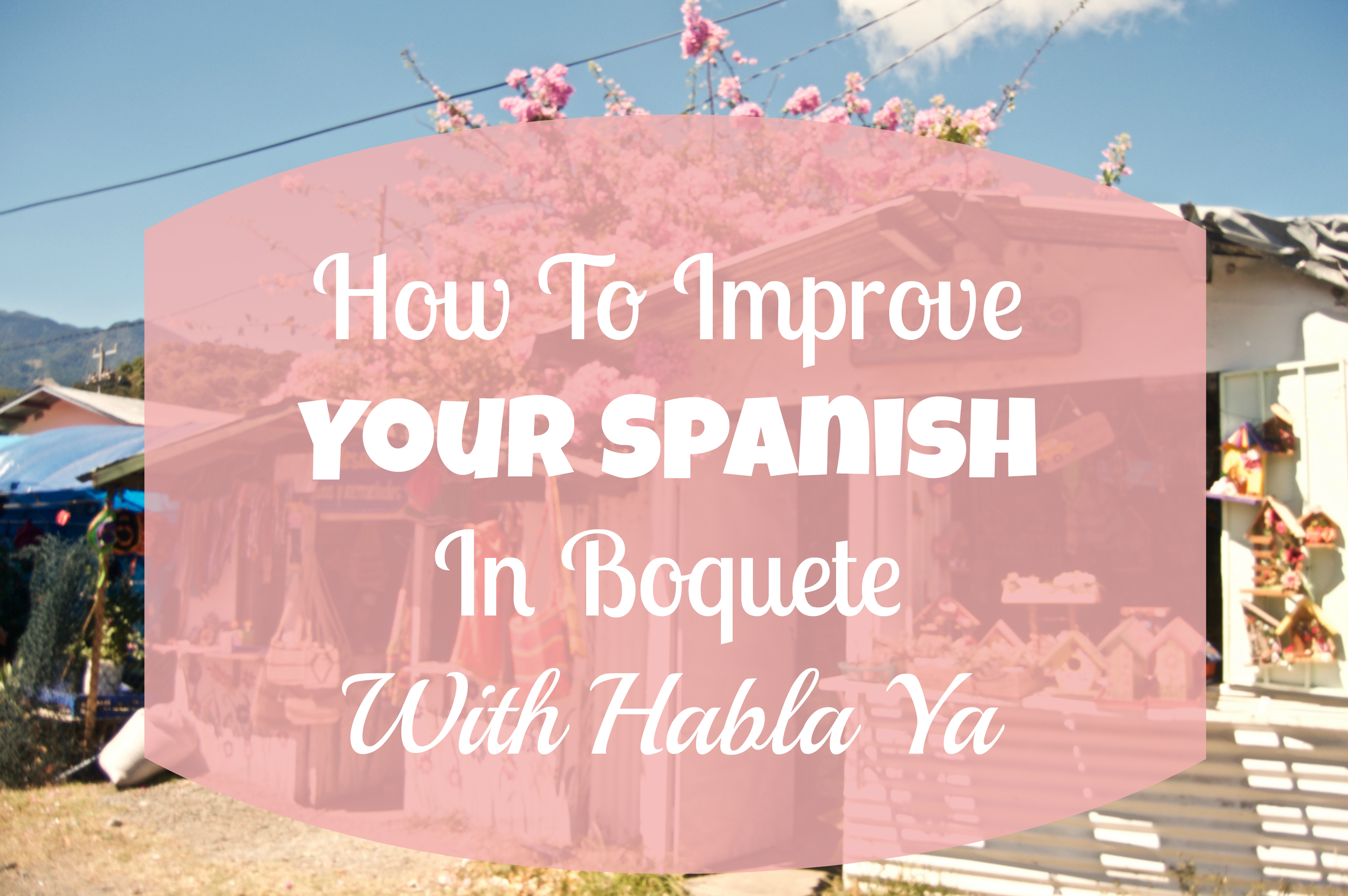 improve your spanish