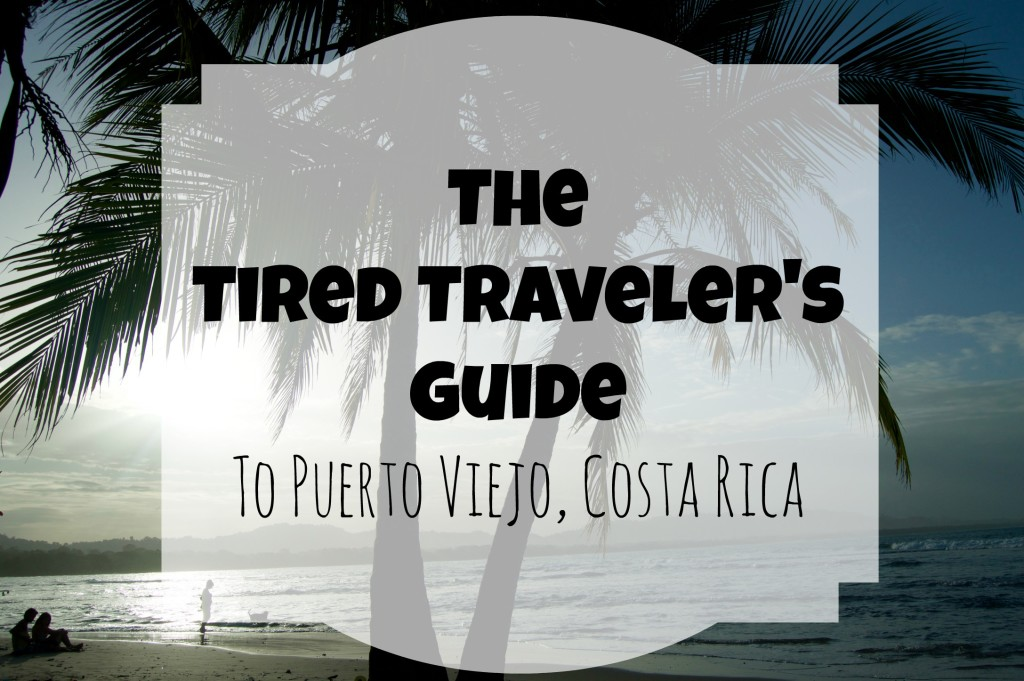 What to Do in Puerto Viejo