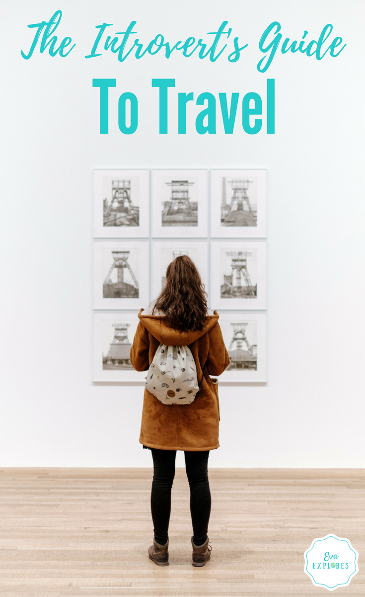 The Introvert's Guide To Travel