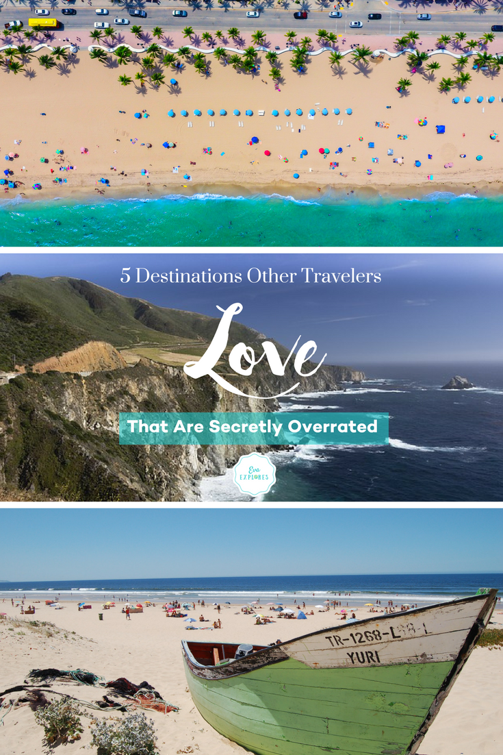 Overrated Places to Travel